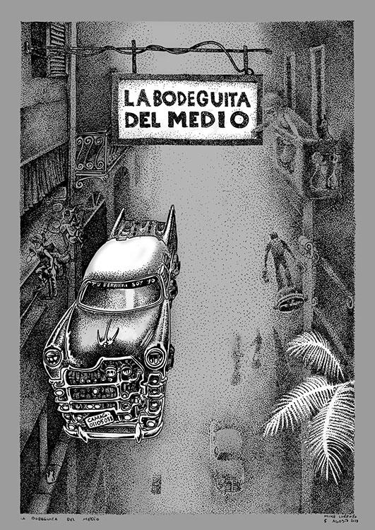 la bodeguita del medio Habana2100 poster Mike Lorenzo