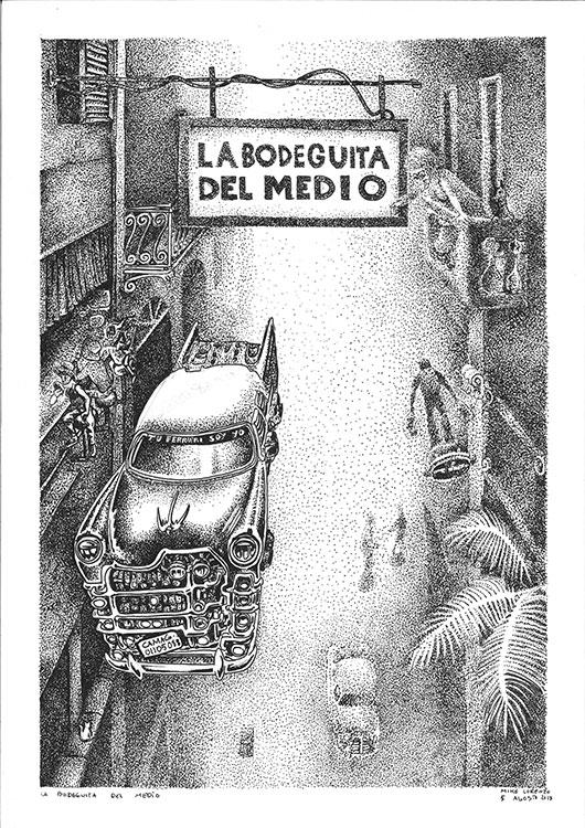 la bodeguita del medio Habana2100 dibujo original Mike-Lorenzo